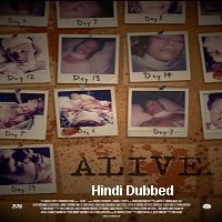Alive (2020) Unofficial Hindi Dubbed Full Movie Watch Online HD Free Download