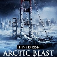 Arctic Blast (2010) Hindi Dubbed Full Movie Watch Online HD Print Free Download