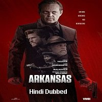 Arkansas (2020) Unofficial Hindi Dubbed Full Movie Watch Free Download