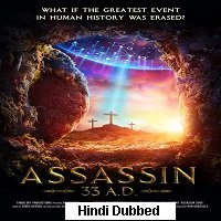 Assassin 33 A.D. (2020) Unofficial Hindi Dubbed Full Movie Watch Free Download