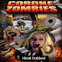 Corona Zombies (2020) Unofficial Hindi Dubbed Full Movie Watch Free Download