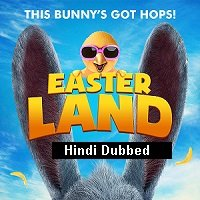 Easter Land (2019) Hindi Dubbed Full Movie Watch Online HD Print Free Download