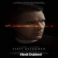 First Reformed (2017) Hindi Dubbed Original Full Movie Watch Online Free Download