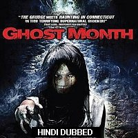 Ghost Month (2009) Hindi Dubbed Full Movie Watch Online HD Free Download