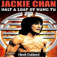 Half a Loaf of Kung Fu (1978) Hindi Dubbed Full Movie Watch Online HD Free Download