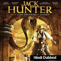Jack Hunter and the Lost Treasure of Ugarit (2008) Hindi Dubbed Full Movie Watch Free Download