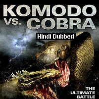 Komodo vs. Cobra (2005) Hindi Dubbed Full Movie Watch Online HD Free Download