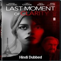 Last Moment of Clarity (2020) Unofficial Hindi Dubbed Full Movie Watch Free Download