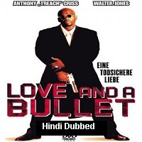 Love and a Bullet (2002) Hindi Dubbed Full Movie Watch Online HD Free Download