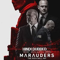 Marauders (2016) Hindi Dubbed Full Movie Watch Online HD Print Free Download