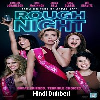 Rough Night (2017) Hindi Dubbed ORG Full Movie Watch Online HD Print Free Download
