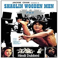 Shaolin Wooden Men (1976) Hindi Dubbed Full Movie Watch Online HD Print Free Download