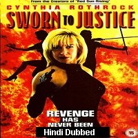 Sworn to Justice (1996) Hindi Dubbed Full Movie Watch Online HD Print Free Download