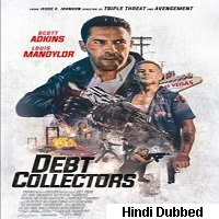 The Debt Collector 2 (2020) Unofficial Hindi Dubbed Full Movie Watch Free Download