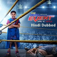The Main Event (2020) ORG Hindi Dubbed Full Movie Watch Online HD Free Download