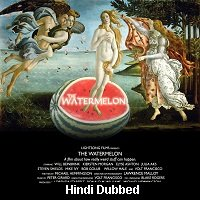 The Watermelon (2008) Hindi Dubbed Full Movie Watch Online HD Free Download