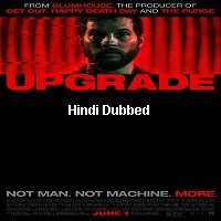 Upgrade (2018) Hindi Dubbed Original Full Movie Watch Online HD Free Download