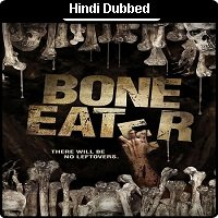 Bone Eater (2007) Hindi Dubbed Full Movie Watch Online HD Print Free Download
