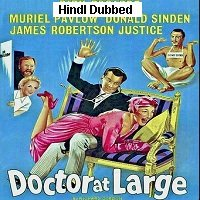 Doctor at Large (1957) Hindi Dubbed Full Movie Watch Online HD Print Free Download