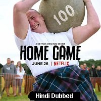 Home Game (2020) Hindi Season 1 Complete Watch Online HD Print Free Download