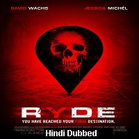 Ryde (2017) Hindi Dubbed Full Movie Watch Online HD Print Free Download