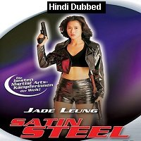 Satin Steel (1994) Hindi Dubbed Full Movie Watch Online HD Print Free Download