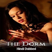 The Dorm (2014) Hindi Dubbed Full Movie Watch Online HD Print Free Download