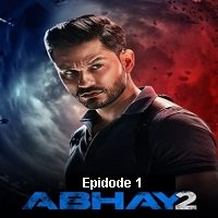 Abhay (2020) Hindi Season 2 [EP 1] Watch Online HD Print Free Download