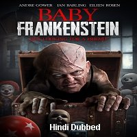 Baby Frankenstein (2018) Unofficial Hindi Dubbed Full Movie Watch Free Download