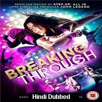 Breaking Through (2015) Hindi Dubbed Full Movie Watch Online HD Print Free Download