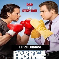 Daddy's Home (2015) Hindi Dubbed Full Movie Watch Online HD Print Free Download