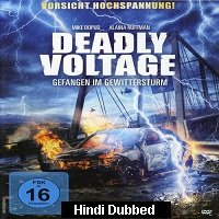 Deadly Voltage (2015) Hindi Dubbed Full Movie Watch Online HD Print Free Download