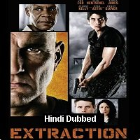 Extraction (2013) Hindi Dubbed Full Movie Watch Online HD Print Free Download