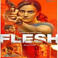 Flesh (2020) Hindi Season 1 Complete Watch Online HD Print Quality Free Download