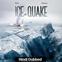 Ice Quake (2010) Hindi Dubbed Full Movie Watch Online HD Print Free Download