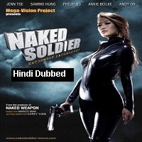 Naked Soldier (2012) Hindi Dubbed Full Movie Watch Online HD Print Free Download