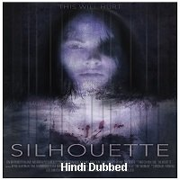 Silhouette (2019) Unofficial Hindi Dubbed Full Movie Watch Free Download