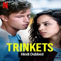 Trinkets (2020) Season 2 Hindi Complete Watch Online HD Print Free Download