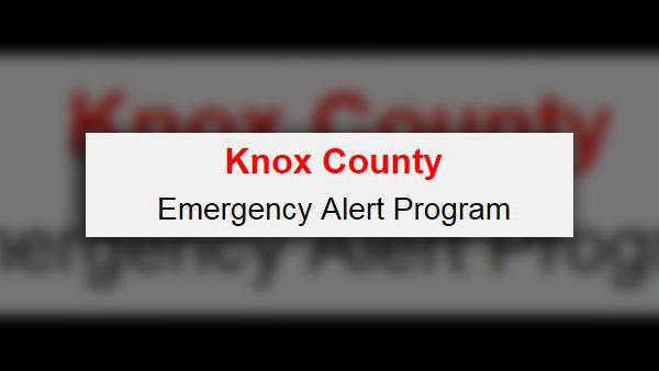 KNOX COUNTY EMERGENCY ALERT_0514_web formatted_1557890436995.jpg.jpg