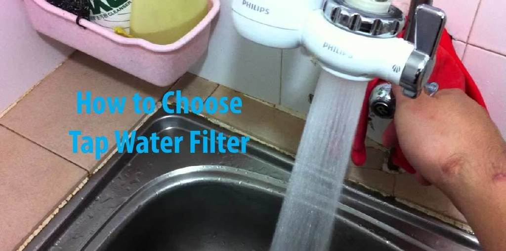 How to choose tap water filter