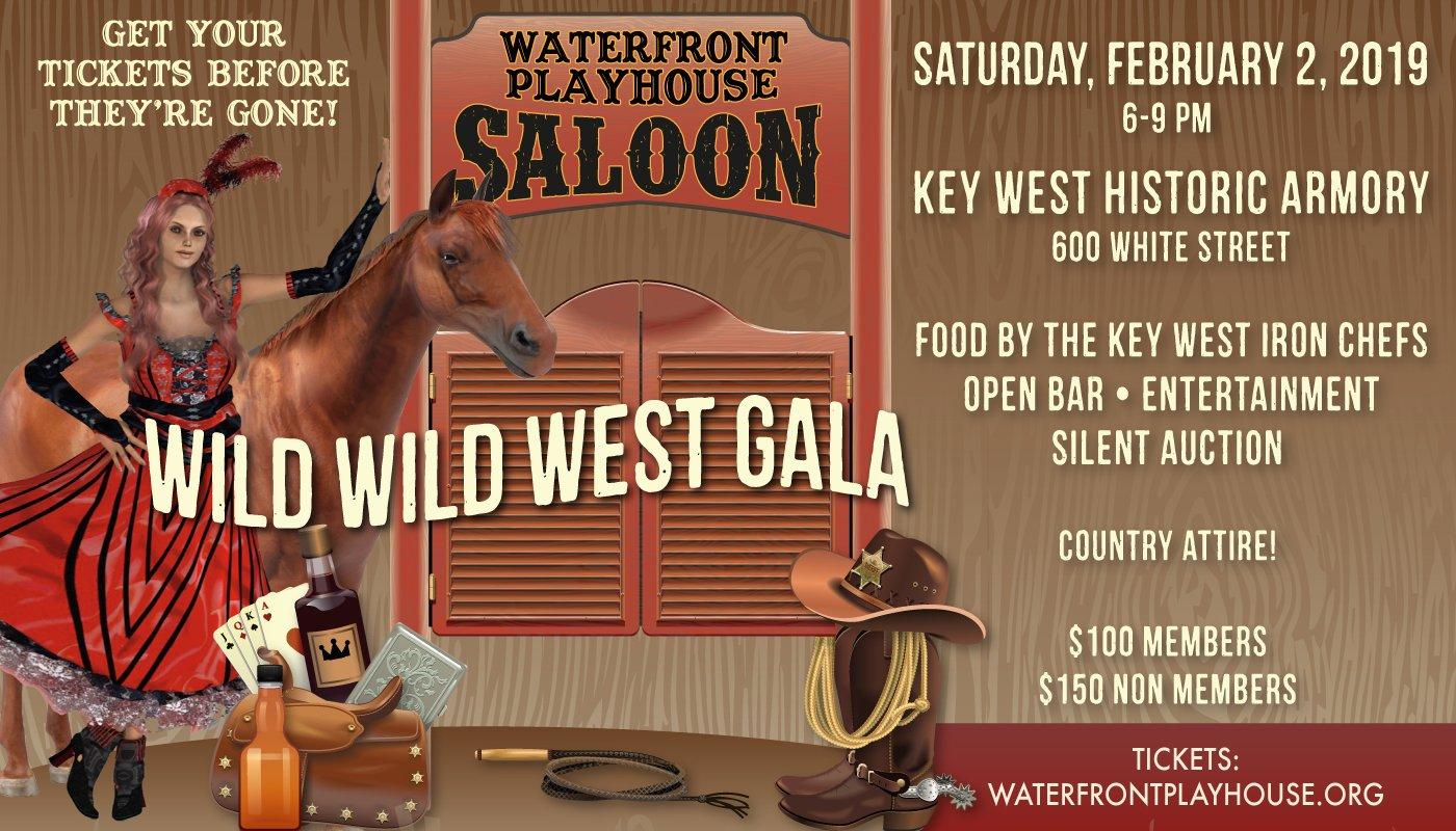 Waterfront Playhouse Saloon Presents Wild Wild West Gala