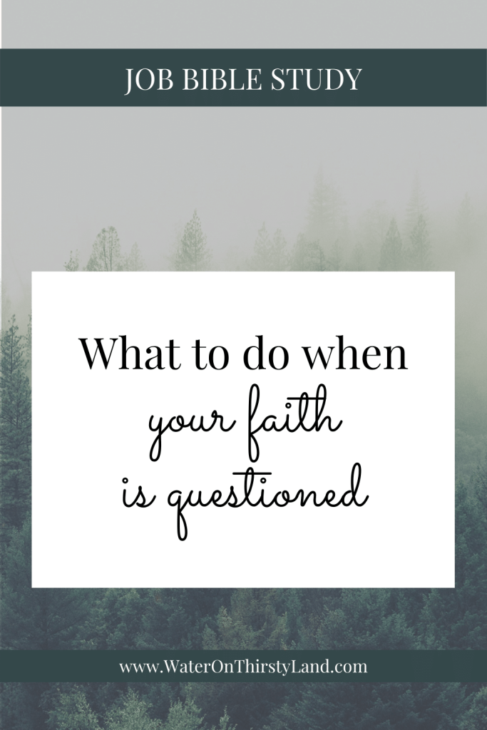 What to do when your faith is questioned