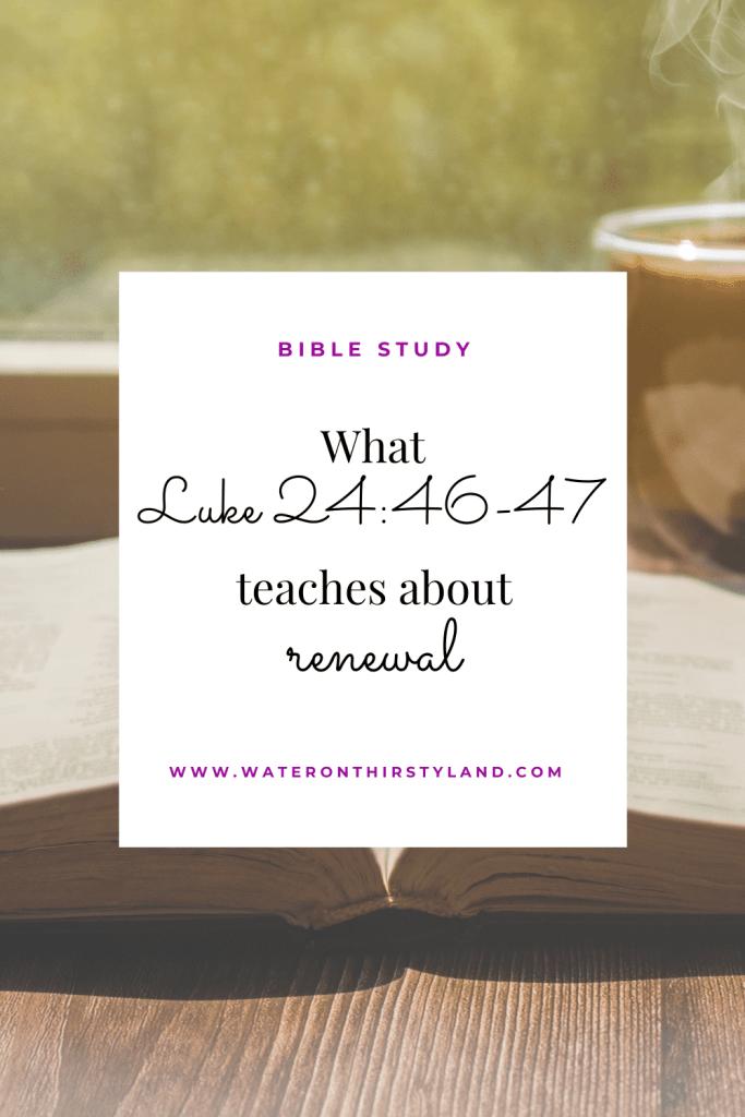 Luke 24_46-47 Renewal