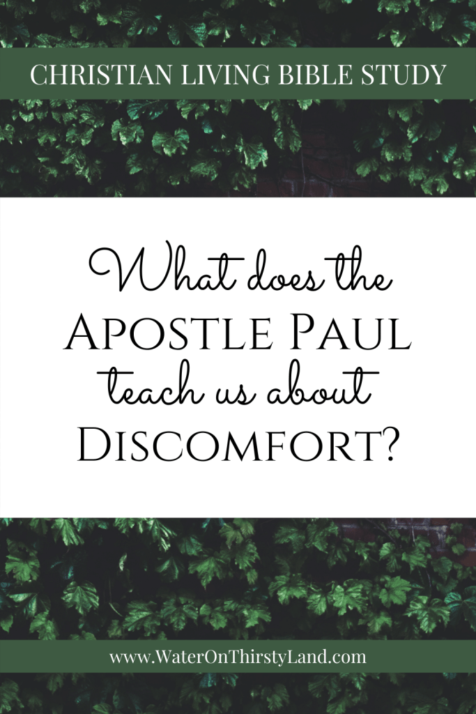 What does Apostle Paul teach us about discomfort