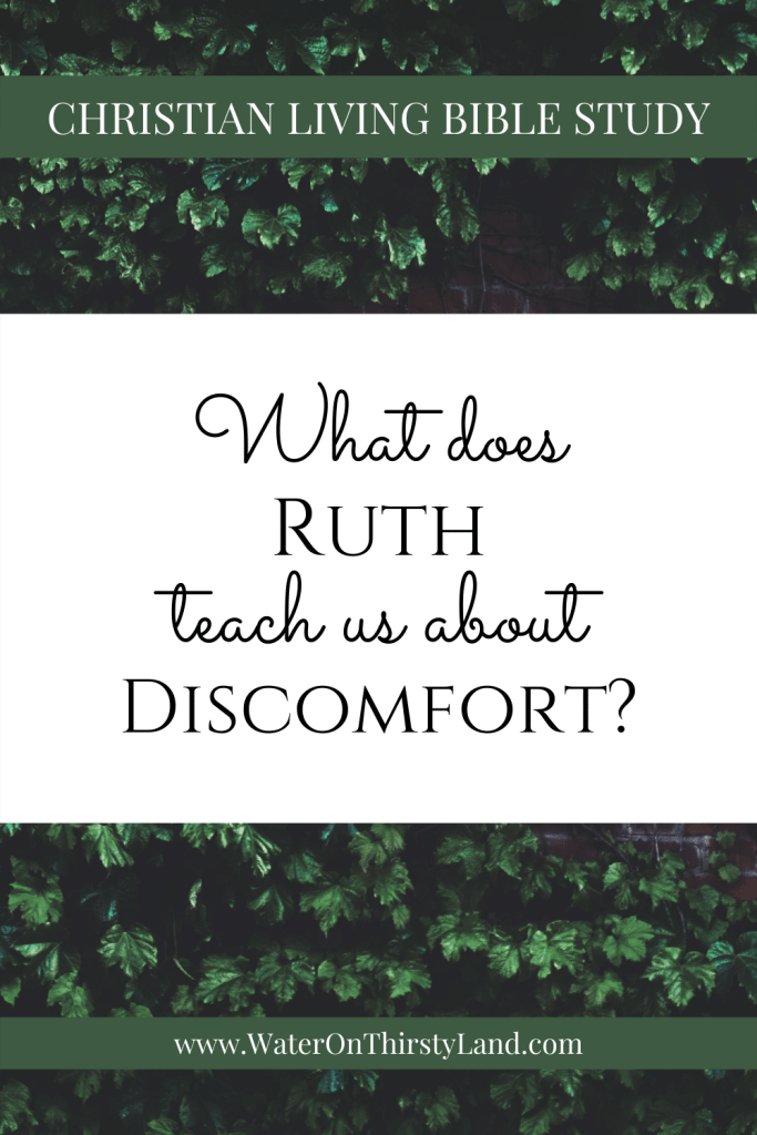 What does Ruth teach us about discomfort