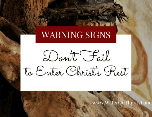 Don't Fail to Enter Christ's Rest