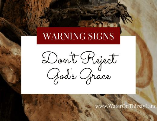 Don't Reject God's Grace