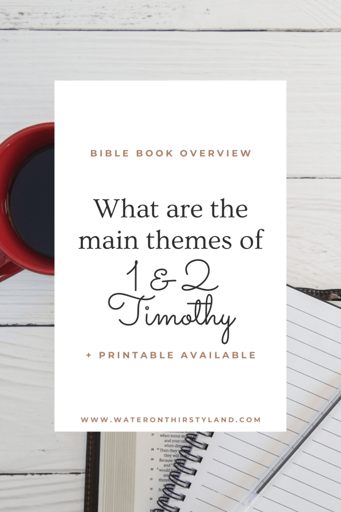 1 and 2 Timothy Book Overviews