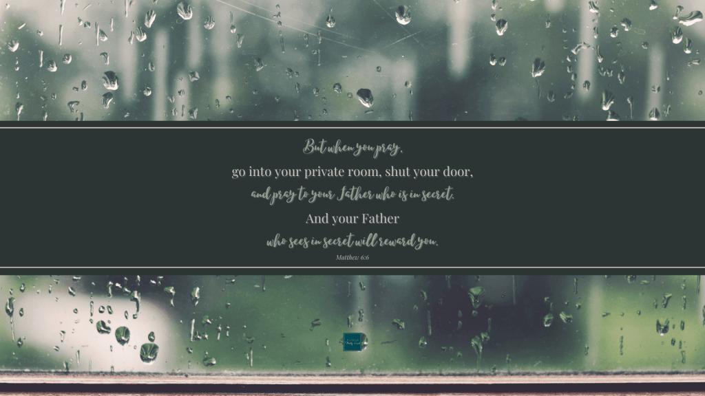 Matthew 6:6 Wallpaper