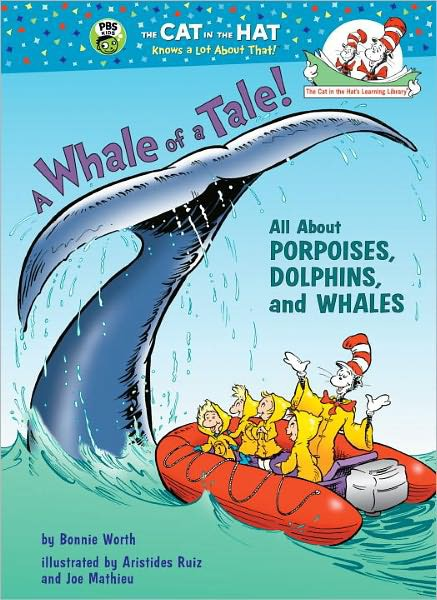 Dr Seuss A Whale of a Tale All about Porpoises Dolphins